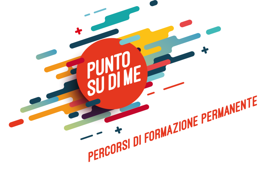 PUNTO SU DI ME – PERCORSI GRATUITI PER PERSONE LEGGE 68/99